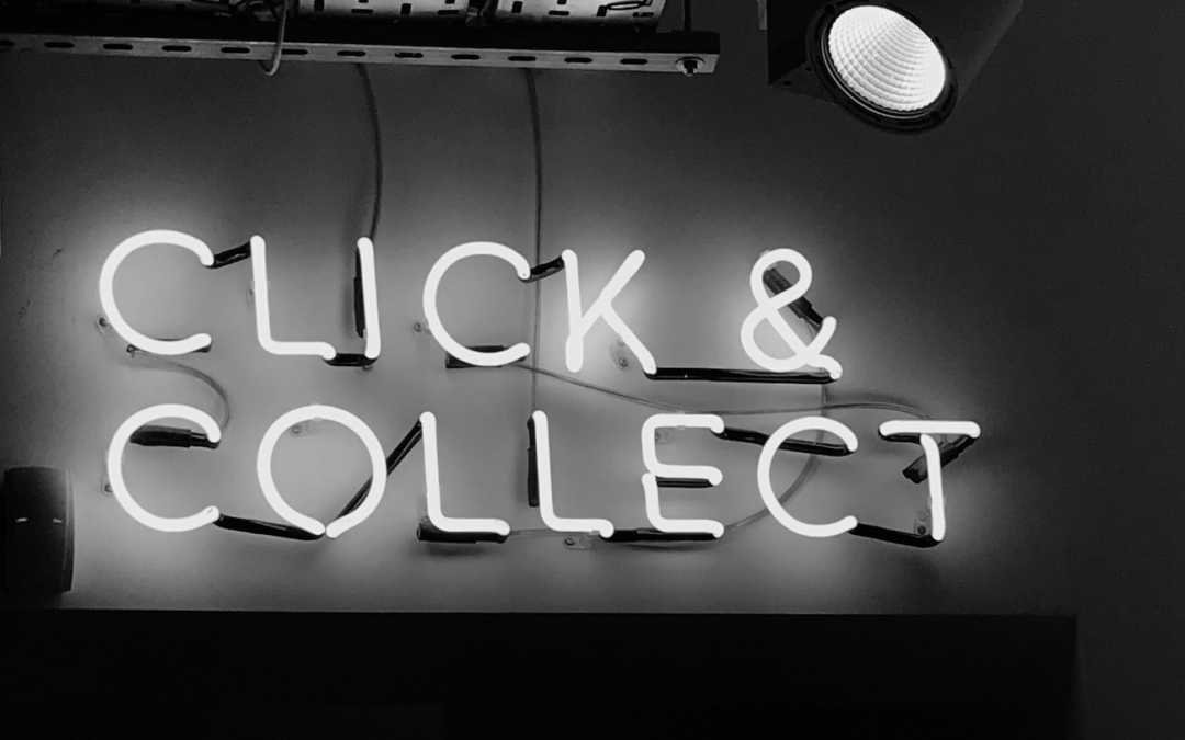 Click & Collect – It isn't a Temporary Measure!