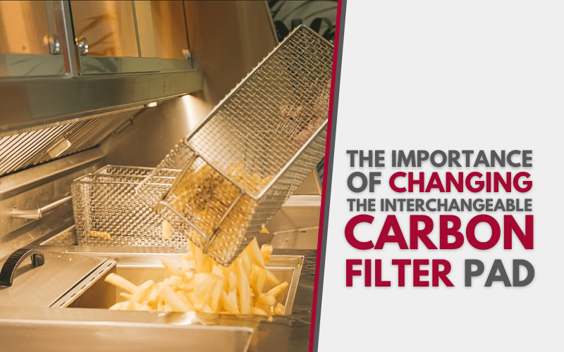 The importance of changing the interchangeable carbon filter pad